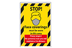 Stop! Face coverings must be worn, respect 1m distance